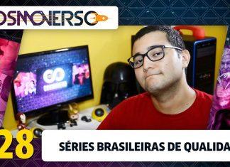 cosmoverso séries brasileiras