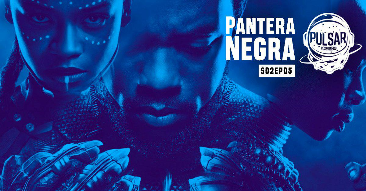 Pantera Negra capa post podcast marvel studios