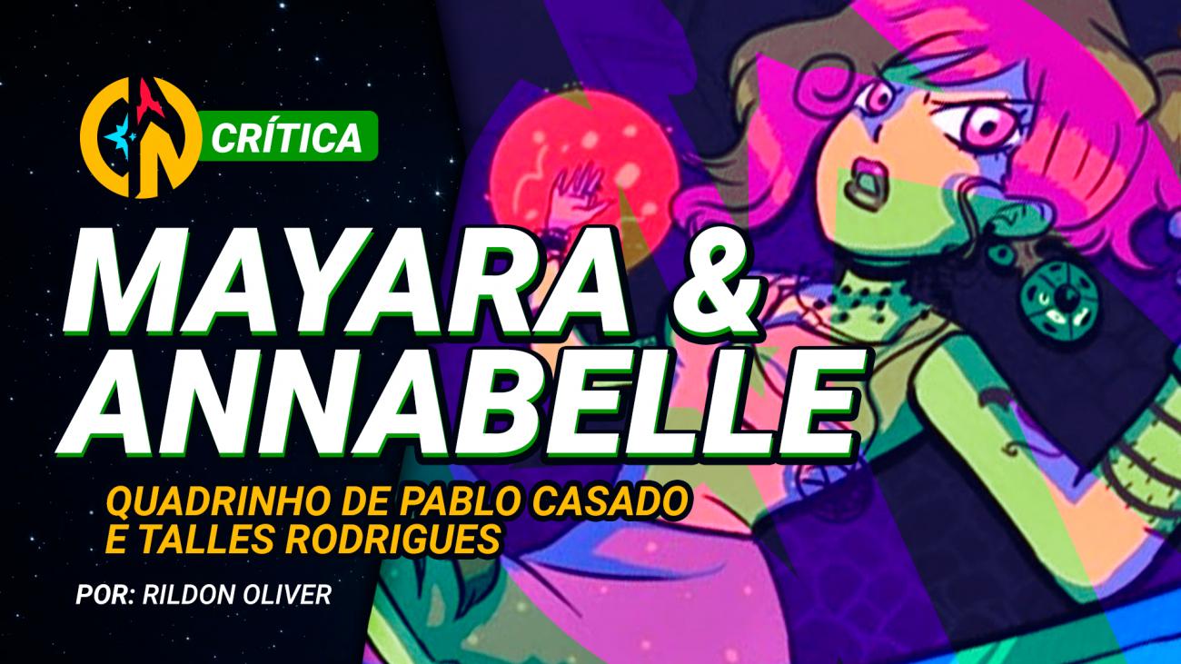 Mayara & Annabelle critica em video
