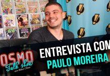 cosmo talk show quadrinista paulo moreira
