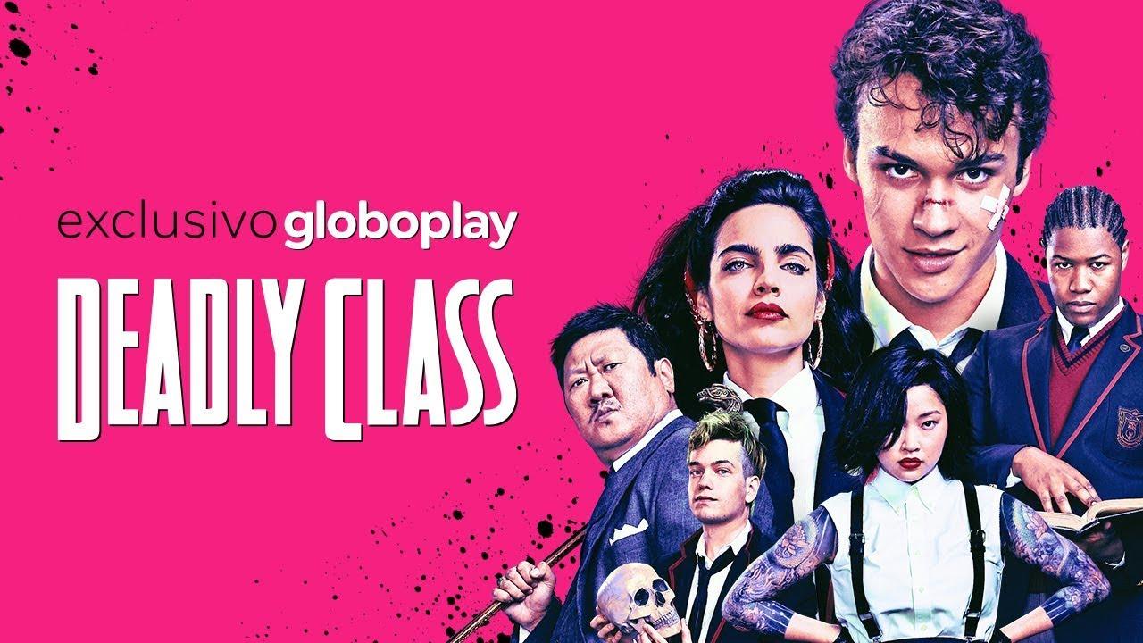 deadly class globoplay