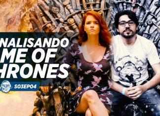 game of thrones ep 1 e 2 8ª temporada podcast cosmonerd