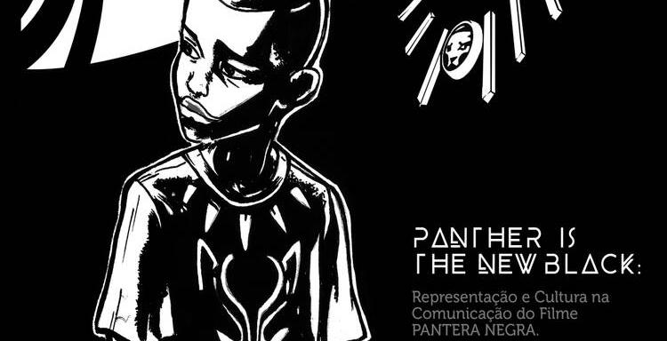 panther is the new black rodrigo sérgio tcc pantera negra