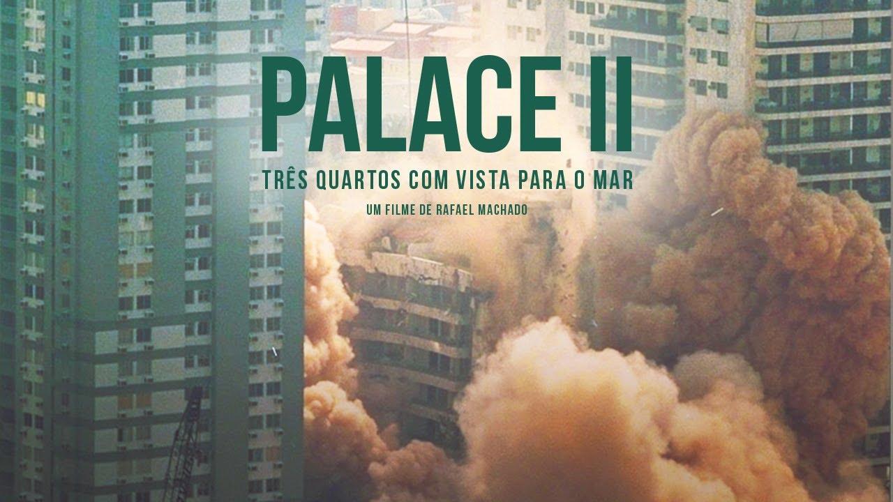 palace II barra da tijuca documentário
