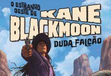 o estranho oeste de kane blackmoon