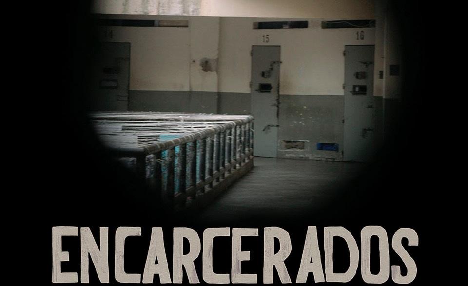 encarcerados documentário
