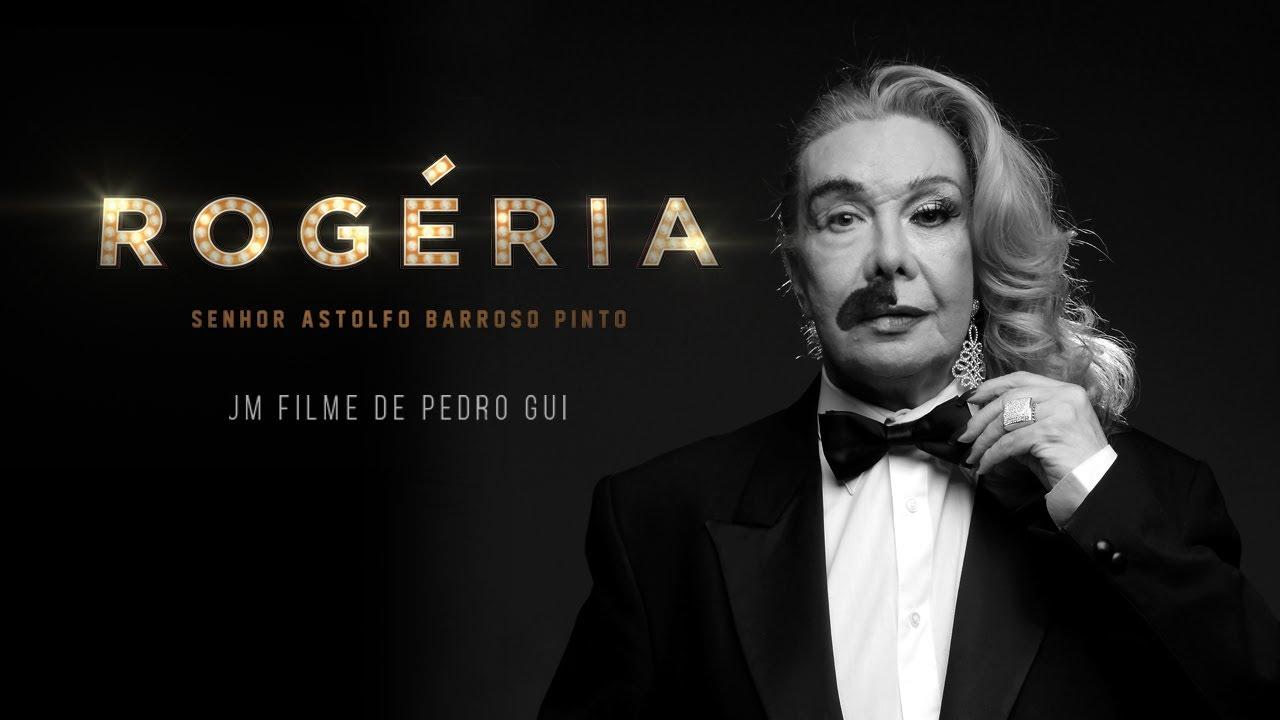 DOCUMENTÁRIO 'ROGÉRIA - SENHOR ASTOLFO BARROSO PINTO'