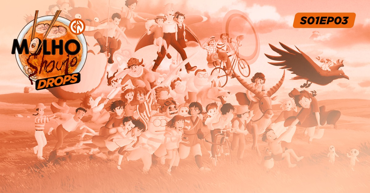 Molho Shoujo DROPS S01EP03-Studio Ghibli