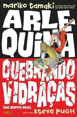 Arlequina-Quebrando-Vidraças-panini-editora-dc-teens