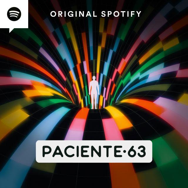 paciente-63-audio-serie-spotify-podcast-