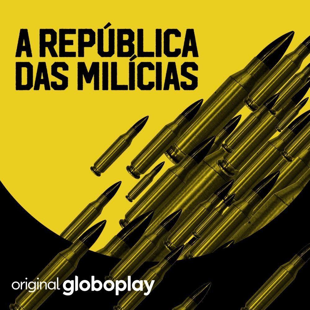 a-republica-das-milicias-podcast-globoplay