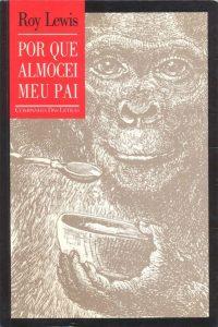 capa da versão nacional de Por Que Almocei Meu Pai
