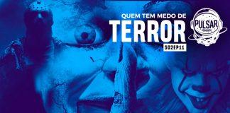 pulsar podcast chrys rochat quem tem medo do terror