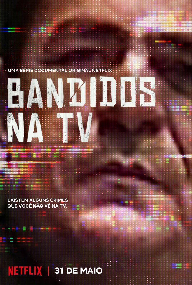 bandidos da tv netflix wallace souza