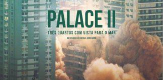 palace II documentário